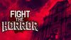 4DMACAU新作《Fight the Horror》登录Steam平台