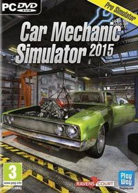 汽车机修模拟2015 - Car Mechanic Simulator 2015