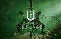 彩虹六号:围攻 - 骷髅雨行动 - Tom Clancy's Rainbow Six: Siege - Operation Skull Rain