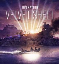 彩虹六号:围攻 - 丝绒壳行动 - Tom Clancy's Rainbow Six: Siege - Operation Velvet Shell