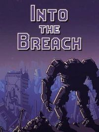 陷阵之志 - Into The Breach